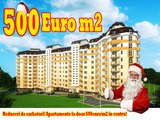 Reduceri de sarbatori! Apartamente la doar 500euro/m2 in centru!