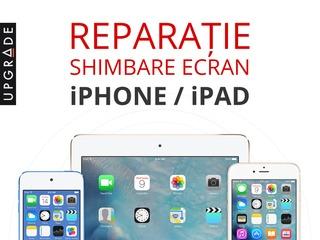 Reparatie, schimbare display Apple iPhone si iPad. Garantie 90 zile