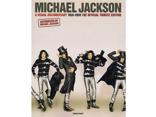 Michael Jackson. A Visual Documentary the Official Tribute Edition.