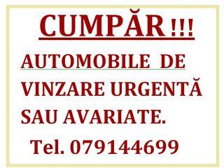 CUMPĂR AUTOMOBILE DE VINZARE URGENTĂ SAU AVARIATE !!!