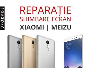 Reparatie telefoane mobile si smartphone Xiaomi si Meizu. Garantie 90 zile