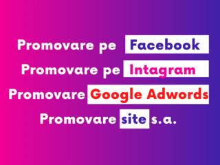 Promovare pe Facebook, Instagram, Google AdWords cu rezultate