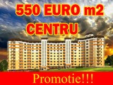Apartamente la doar  550 euro/m2  (CENTRU)!+Mansarde(450-375 Euro/m2)