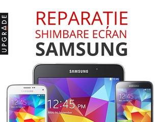 Reparatie telefoane mobile si tablete Samsung. Garantie 90 zile