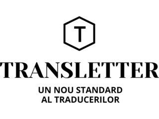 Biroul de Traduceri TRANSLETTER.Traducem din/în cele mai răspândite și recunoscute limbi ale lumii +