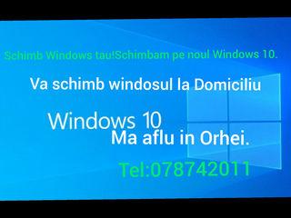 Schimb Windows tau!  Ieftin si calitativ!Orhei!