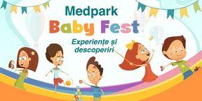 Medpark Baby Fest 2019 - Experiențe şi descoperiri
