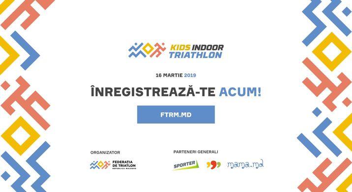 Kids Indoor Triathlon 2019 в Triathlon Federation Of Moldova Chisinau