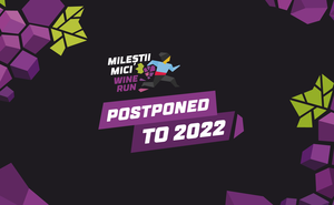 Mileștii Mici Wine Run 2021 postponed to 2022
