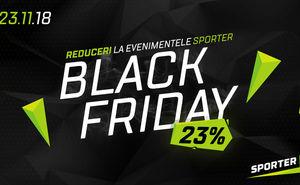 """Obține o reducere de 23% la evenimentele Sporter în ziua """"Black Friday"""""""