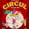26 сентября - 02 ноября: Circul copilăriei mele