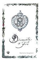 Diamante şi foc - Rachelle Bergstein