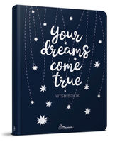 Bloc notes-uri  WISH BOOK. YOUR DREAMS COME TRUE. №8, А5