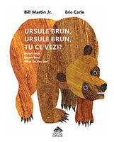 Ursule brun, ursule brun, tu ce vezi? Ediția necartonată
