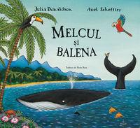 Melcul si balena - Julia Donaldson