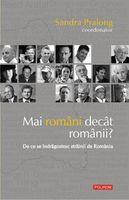 Mai români decît românii? De ce se îndrăgostesc străinii de România