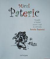 Micul Pateric. Povestit si ilustrat pentru copii.  Ieromonah Savatie Bastovoi