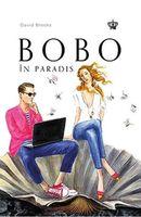 BOBO în Paradis-David Brooks