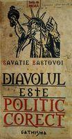 Diavolul este politic corect - Ierom. Savatie Bastovoi