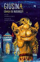 Джузина, верблюд из Бухареста