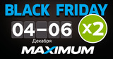 Maximum: Умножаем Black Friday на два Ⓟ