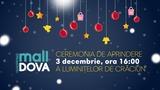 La Shopping MallDova începe feeria sărbătorilor de iarnă ®