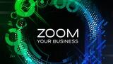 ZOOM - un motiv în plus pentru creșterea afacerii ®