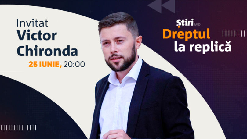 Victor Chironda, invitatul emisiunii Dreptul la Replică de la Știri.md