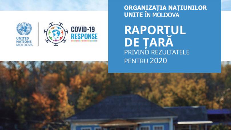 ONU Moldova a lansat raportul de țară privind rezultatele pentru 2020