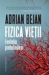 купить Fizica vieții - Adrian Bejan в Кишинёве