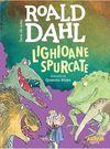 купить Lighioane spurcate - Roald Dahl в Кишинёве