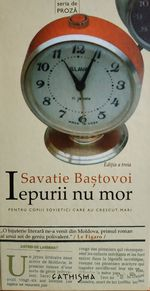 Кролики не умирают, Савати Бастовой