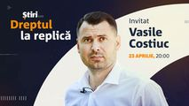 Vasile Costiuc, invitatul emisiunii Dreptul la Replică de la Știri.md