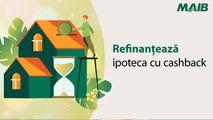 Moldova Agroindbank: Refinanțează ipoteca cu cashback Ⓟ