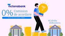 Victoriabank: 0% comision de acordare pentru creditele refinanțate Ⓟ