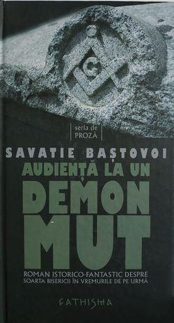 Audienta la un demon mut. Savatie Bastovoi