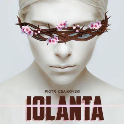 """""""Iolanta"""" operă lirică într-un singur act (29.05)"""