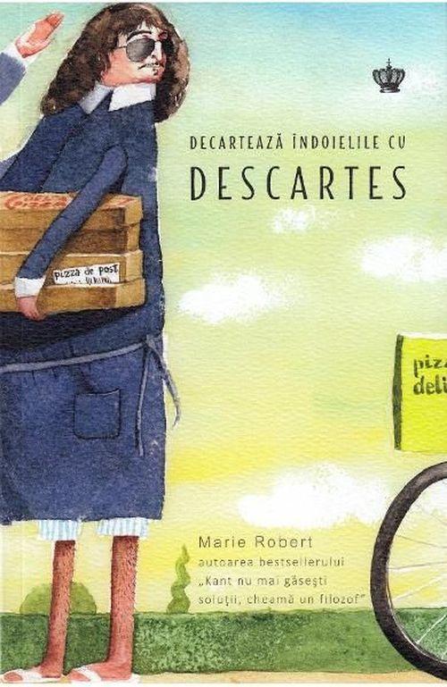 купить Decartează îndoielile cu Descartes - Marie Robert в Кишинёве