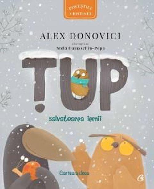купить Țup. Salvatoarea iernii - Alex Donovici в Кишинёве