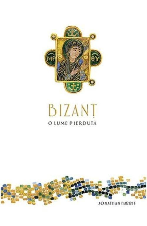 купить Византийский, затерянный мир - Джонатан Харрис в Кишинёве
