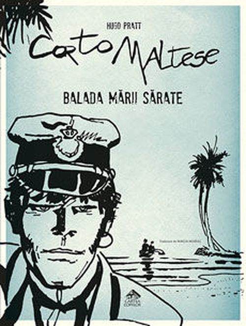 купить Corto Maltese, Balada mării sărate - Hugo Pratt. в Кишинёве