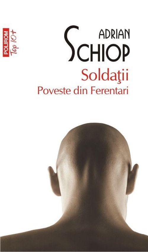 cumpără Soldații. Poveste din Ferentari în Chișinău