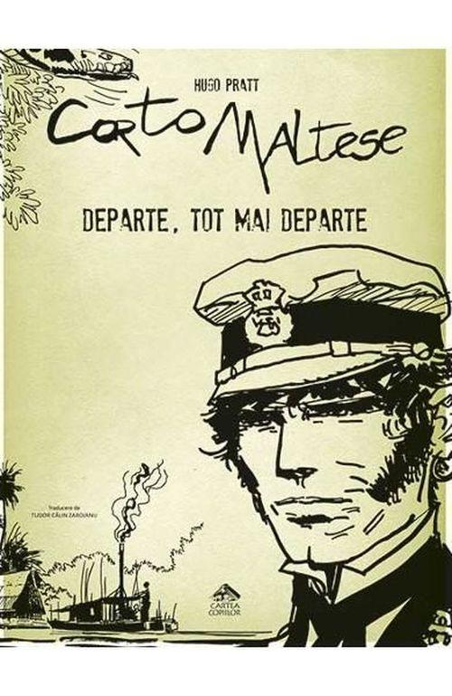 cumpără Corto Maltese 3. Departe, tot mai departe în Chișinău