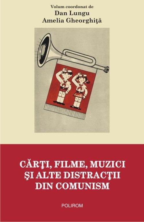 купить Cărți, filme, muzici și alte distracții din comunism в Кишинёве
