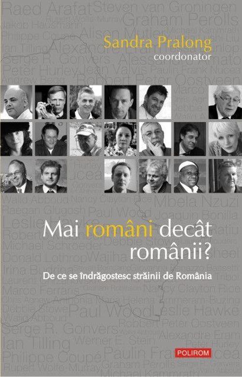 купить Mai români decît românii? De ce se îndrăgostesc străinii de România в Кишинёве