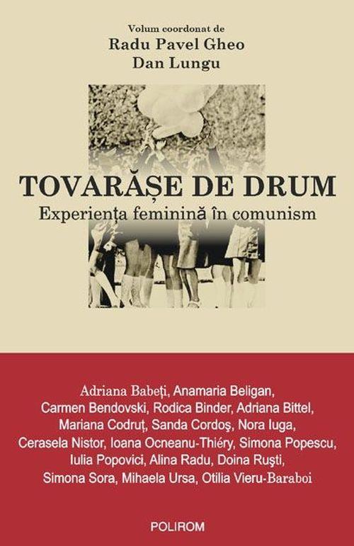 cumpără Tovarășe de drum. Experiența feminină în comunism în Chișinău