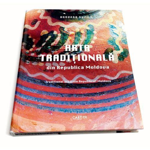 купить Традиционное искусство Республики Молдова /Traditional art from Republic of Moldova - Varvara Buzilă в Кишинёве