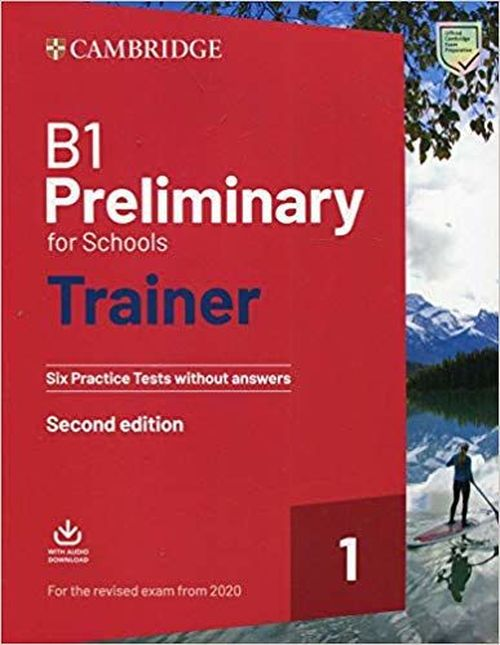 купить Preliminary for Schools Trainer (Second Edition) Тесты в Кишинёве