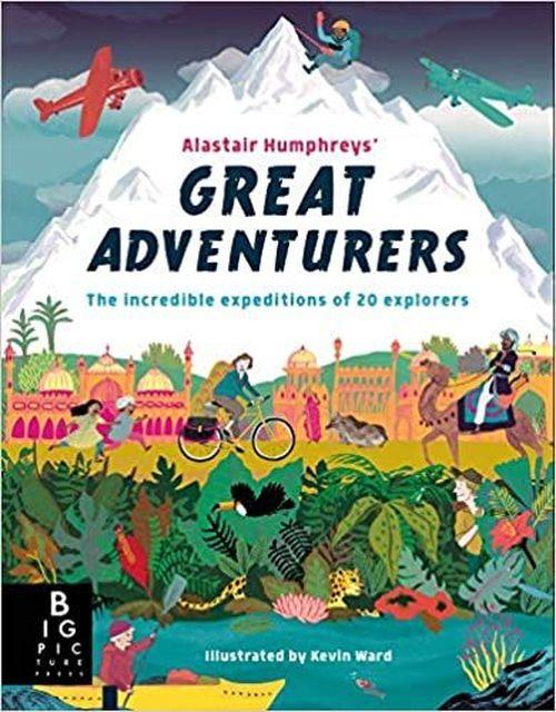 купить Alastair Humphreys' Great Adventurers - Alastair Humphrey в Кишинёве