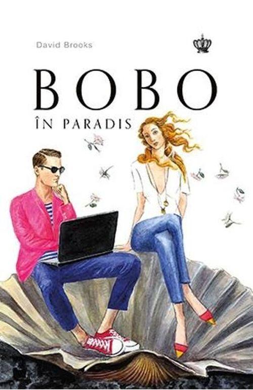 купить БОБО в раю - Дэвид Брукс в Кишинёве